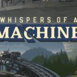Whispers of a machine