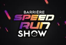 Barrière Speedrun Show