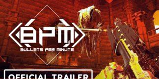 BPM: Bullets Per Minutes Trailer