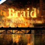 Braid Anniversary Edition arrive en 2021