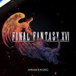 Final Fantasy XVI est dévoilé