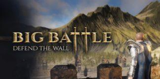 Big Battle : Defend the Wall