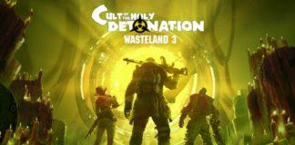 Wasteland 3 : Cult of the Holy Detonation